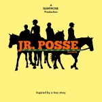 Jr. Posse The Movie Casting call by Events in the City